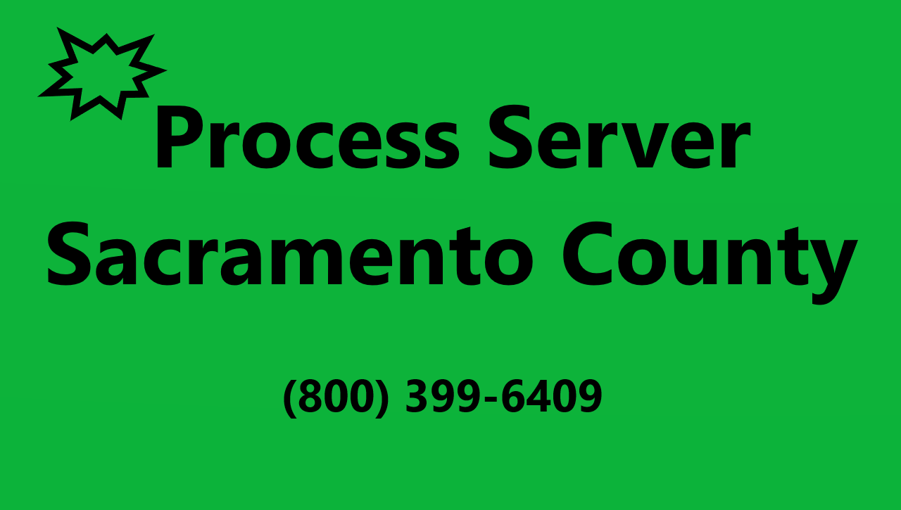sacramento process servers